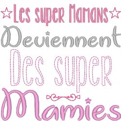 Les super Mamans deviennent...